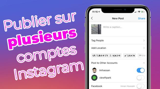 Publier sur plusieurs comptes Instagram en même temps